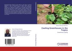 Bookcover of Cooling Greenhouses in the Tropics