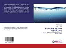 Couverture de Combined chlorine degradation
