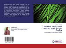 Portada del libro de Customer Satisfaction towards Hotel Service Quality
