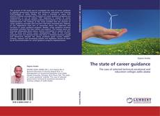 Couverture de The state of career guidance