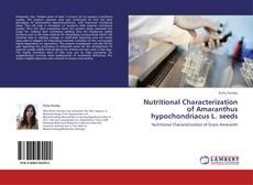 Buchcover von Nutritional Characterization of Amaranthus hypochondriacus L. seeds