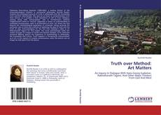 Buchcover von Truth over Method:  Art Matters