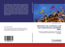 Buchcover von Attractors for nonlinear and non-autonomous parabolic PDEs