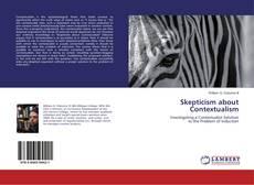 Borítókép a  Skepticism about Contextualism - hoz