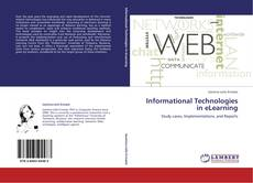 Bookcover of Informational Technologies in eLearning