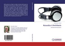Bookcover of Acoustics 4 Architects