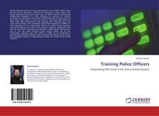 Bookcover of Training Police Officers