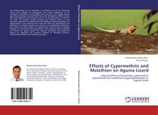 Bookcover of Effects of Cypermethrin and Malathion on Agama Lizard