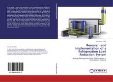 Bookcover of Research and Implementation of a Refrigeration Load Reduction System