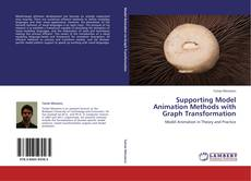 Bookcover of Supporting Model Animation Methods with Graph Transformation