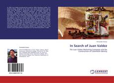 Bookcover of In Search of Juan Valdez