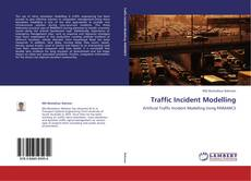 Bookcover of Traffic Incident Modelling