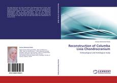 Bookcover of Reconstruction of Columba Livia Chondrocranium