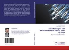 Bookcover of Monitoring of the Environment in Papua New Guinea