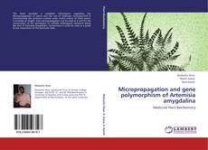 Portada del libro de Micropropagation and gene polymorphism of Artemisia amygdalina