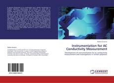 Bookcover of Instrumentation for AC Conductivity Measurement