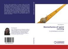 Bookcover of Biomechanics of sprint running