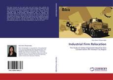 Couverture de Industrial Firm Relocation