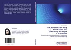 Copertina di Industrial Positioning Techniques for Telecommunication Companies