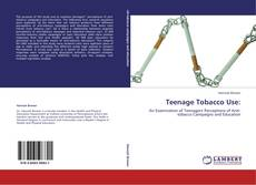 Teenage Tobacco Use:的封面