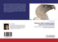 Bookcover of Vulture Safe Feeding Sites and its sustainability