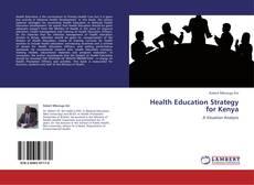 Borítókép a  Health Education Strategy for Kenya - hoz