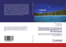 Copertina di Optimization of microwave assisted Hydrodistillation in Oil extraction