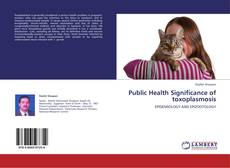 Couverture de Public Health Significance of toxoplasmosis