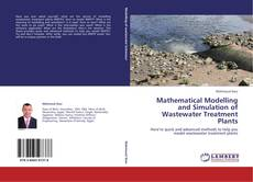 Bookcover of Mathematical Modelling and Simulation of Wastewater Treatment Plants