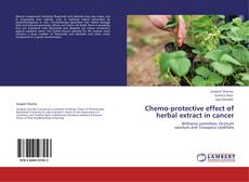 Couverture de Chemo-protective effect of herbal extract in  cancer