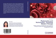 Bookcover of Phytoceutics and Nutraceutics - Enriching Modern Therapy