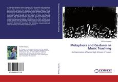 Copertina di Metaphors and Gestures in Music Teaching