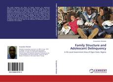 Family Structure and Adolescent Delinquency的封面