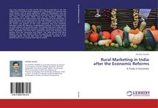 Bookcover of Rural Marketing in India after the Economic Reforms