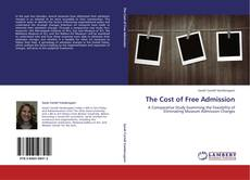 Bookcover of The Cost of Free Admission