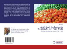 Copertina di Analysis of the Economic Contribution of Petty Trade