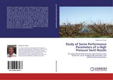 Capa do livro de Study of Some Performance Parameters of a High Pressure Swirl Nozzle
