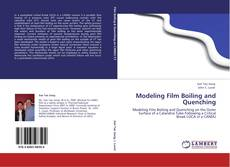 Bookcover of Modeling Film Boiling and Quenching