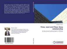 Bookcover of Time, cost and floor Area relationship