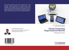 Bookcover of Cloud Computing Organizational Benfits