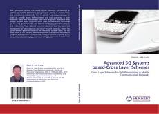 Advanced 3G Systems based-Cross Layer Schemes kitap kapağı