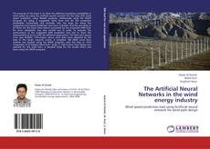 Copertina di The Artificial Neural Networks in the wind energy industry