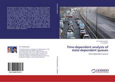 Portada del libro de Time-dependent analysis of state-dependent queues