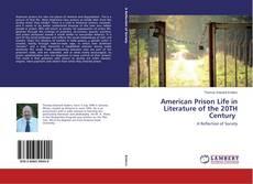 Copertina di American Prison Life in Literature of the 20TH Century