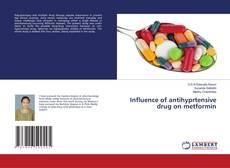 Copertina di Influence of antihyprtensive drug on metformin
