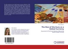 Bookcover of The Rise of the Euro as a Global Currency