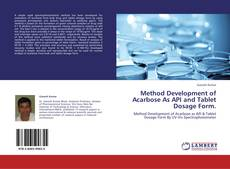 Portada del libro de Method Development of Acarbose As API and Tablet Dosage Form.
