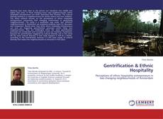 Bookcover of Gentrification & Ethnic Hospitality
