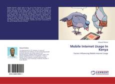 Buchcover von Mobile Internet Usage In Kenya