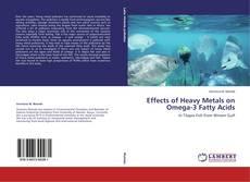 Buchcover von Effects of Heavy Metals on Omega-3 Fatty Acids